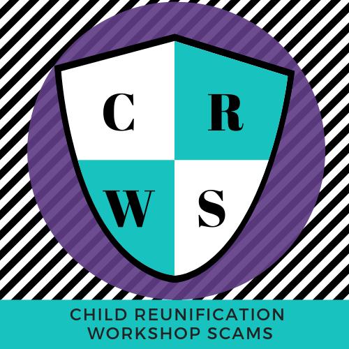 ChildReunificationWorkshopScams